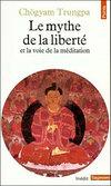 livre_chogyam_trungpa_mythe_de_la_liberte