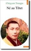 livre_chogyam_trungpa_ne_au_tibet