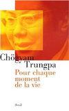 livre_chogyam_trungpa_pour_chaque_moment_de_la_vie-mini