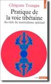 livre_chogyam_trungpa_pratique_de_la_voie_tibetaine