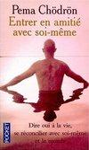livre_pema_chodron_entrer_en_amitie_avec_soi_meme